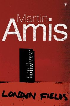 Martin Amis's London Fields, omitted on purpose from the Booker Prize shortlist in 1989, and stupendously enlightening