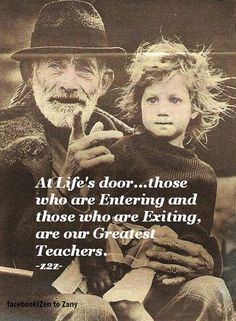 the wonder of a child, the wisdom of the elder...