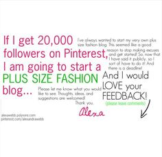Should I start a plus size fashion blog?  What would you like to read?  See?  Please leave your feedback in the comments.  Thank you!  Alexa Webb  http://www.pinterest.com/alexandrawebb/ #plus #size #fashion