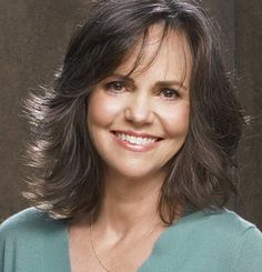 Sally Fields - so authentic - and she ages so well
