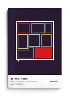 """Jason Kernevich and Dustin Summers, The Heads of State Studio (Philadelphia, USA), Cover for """"See What I Mean"""", one in a series of books about user experience for Rosenfeld Media."""