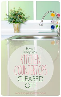 Does clutter seem to constantly pile up on your countertops? It doesn't have to be that way! This post will inspire you that it is possible to have a clean, organized, and clutter-free kitchen!