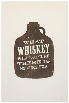 whiskey.....so true