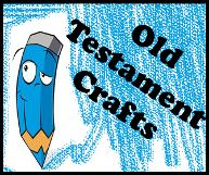 Old Testament Crafts for Sunday School kids