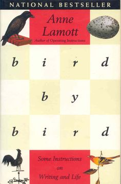 Read this book and then read it again. Bird by Bird, by Anne Lamott.