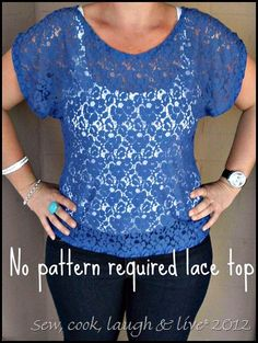 diy lace top  New favorite sewing blog