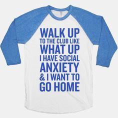 Walk Up To The Club | HUMAN | T-Shirts, Tanks, Sweatshirts and Hoodies