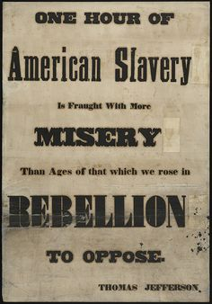 One hour of American slavery is fraught with more misery than ages of that which we rose in rebellion to oppose. by Boston Public Library, via Flickr