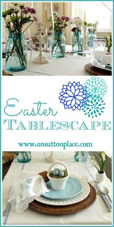 Easter Tablescape-use Grandma's blue jars