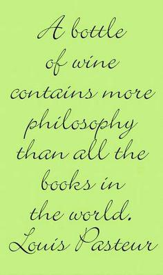 wines, books, wine quotes, loui pasteur, philosophi, philosophy, vino verita, bottles, wine room