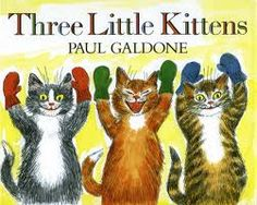 Three Little Kittens ((Mother Goose))