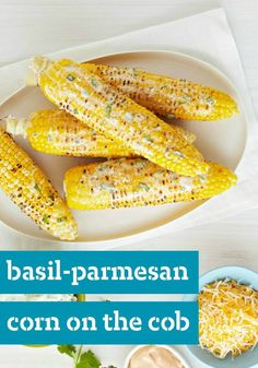 Basil-Parmesan Corn on the Cob -- Boost the summery goodness of corn on the cob with a blended butter flavored with chopped fresh basil and grated Parmesan. Ready for spreading in just 5 minutes flat!