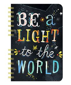 Yes. Yes. Yes. :: 'Be a Light to the World' Spiral Notebook