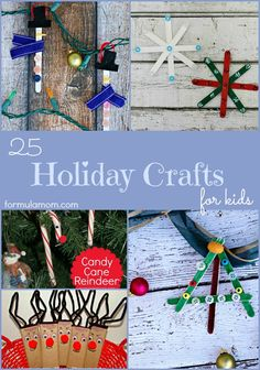 25 Holiday Crafts for Kids #crafts #Christmas