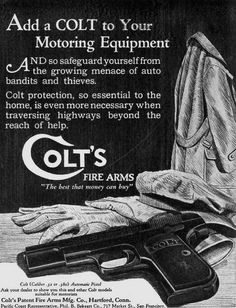 Add a COLT to your motoring experience. An old ad for a Colt 1903/1908.