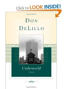 Amazon.com: Underworld:Don DeLillo