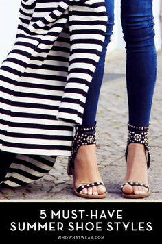 The 5 Summer Shoe Styles Every Woman Should Have in Her Closet