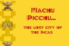 A nice interactive activity that talks about Machu Picchu. It reads to your child or just turn the sound off and read. #southamerica #machupicchu #southamericaunitstudy
