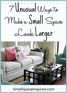 Tips and tricks for making a small space look larger. #4 on this list is clever!