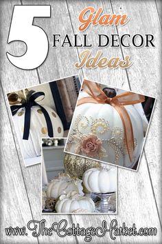 5 Glam Fall Decor Ideas - The Cottage Market #FallDecorIdeas, #GlamFallDecorIdeas, #GlamIdeasForFall