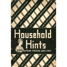 Household Hints: 205 Other Tricks and Tips (Kindle Edition)  http://ww8.cookhousesinks.com/redirector.php?p=B005GM34Y6  B005GM34Y6