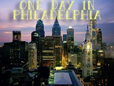 24 Hours In Philadelphia