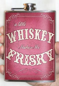 Amazon.com: Whiskey Makes Me Frisky Stainless Steel Flask (Pink): Clothing