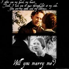 Oh I will Marry you Mr Rochester if only you would ask...