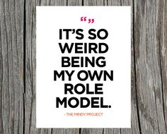 The Mindy Project Print - I am completely obsessed with Mindy Kaling.