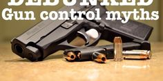 The Top 5 Myths About Guns - DEBUNKED | BuzzPo