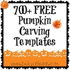 FREE Pumpkin Carving Templates ~ Over 700.