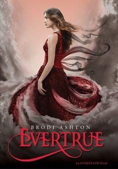Evertrue (Everneath, BK#3) by Brodi Ashton. Expected publication: January 21st 2014 #YA #Paranormal