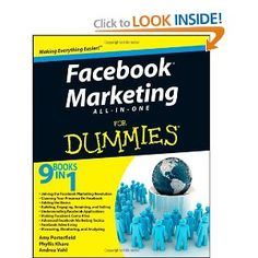 By Phyllis Khare, Andrea Vahl and Amy Porterfield - a great book for SME's who want to use Facebook in their business