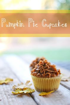 Pumpkin Pie Cupcakes. Pumpkin in the frosting!