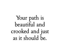 quotes sayings your path beautiful life