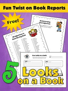 Fun Twist on Book Reports! - 5 Looks on a Book freebie which includes a list of 99 adjectives to go with any book
