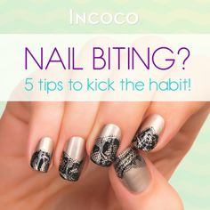 Quit nail biting and grow beautiful, long nails with #Incoco's 5 tips on how to break the habit for good! #prettynails #blog