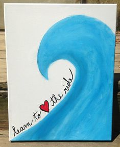I know this is for sale but what a great idea for a homemade card! Canvas Painting - Learn to love the ride via Etsy