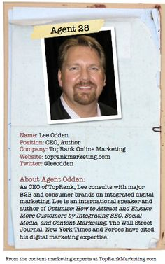 "Bio for ""Content Marketing Secret Agent"" Lee Odden. To see his content marketing secret, click the image."