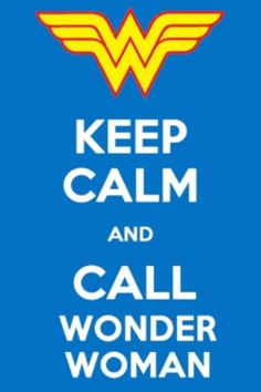 Call Wonder Woman