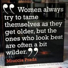 Miuccia is a wise lady