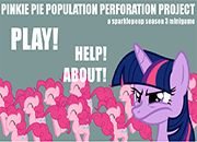Pinkie Pie Population Perforation
