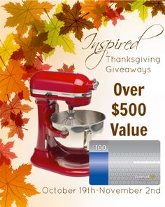 Join our Thanksgiving giveaway! Win a KitchenAid Mixer & $100 Walmart GC
