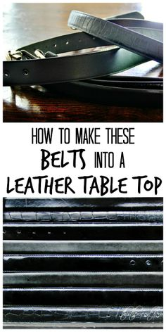 Turn a pile of thrift store leather belts into a high-end leather table top. Easy DIY with ProBond! thistlewoodfarms.com