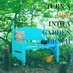 Turn a bed into a garden bench in, like, a day or something. I need this in my entryway!