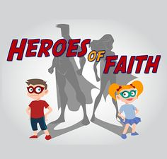 The 'Heroes of Faith