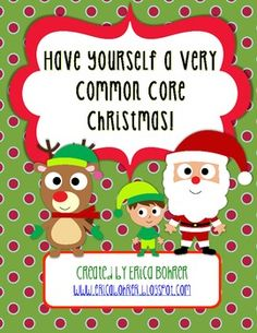 Have Yourself a Very Common Core Christmas