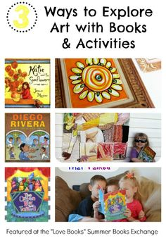 3 Ways to Explore Art with Books and Activities.