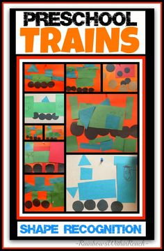 Preschool Trains and Shape Recognition via RainbowsWithinReach. Learning shapes and posibly colors to create trains of any kind. Read tomas the tank engine book then do the projct.