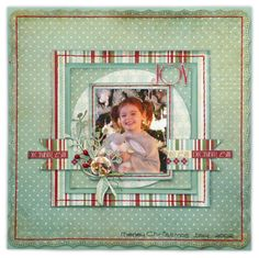 Joy layout using the Kaisercraft Just Believe collection